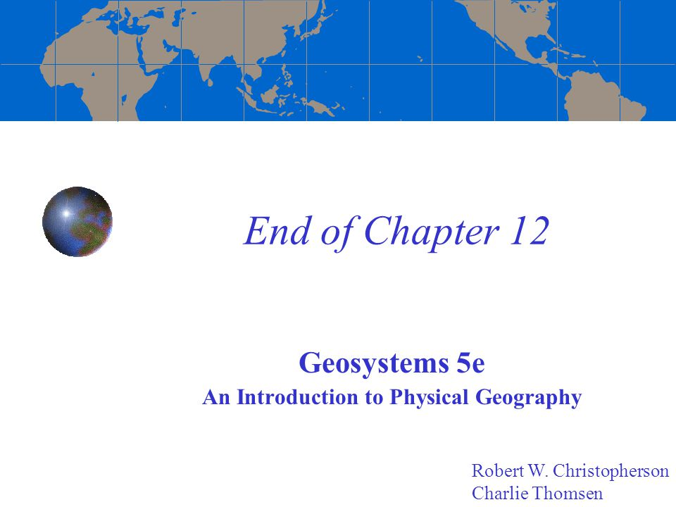 Geosystems 5e An Introduction to Physical Geography