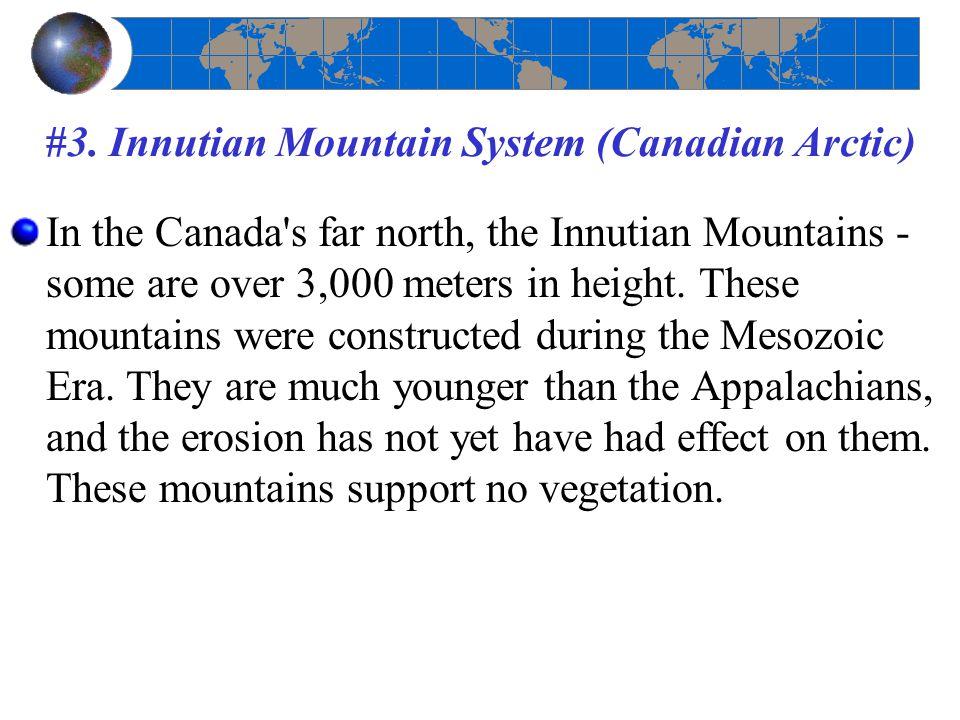 #3. Innutian Mountain System (Canadian Arctic)