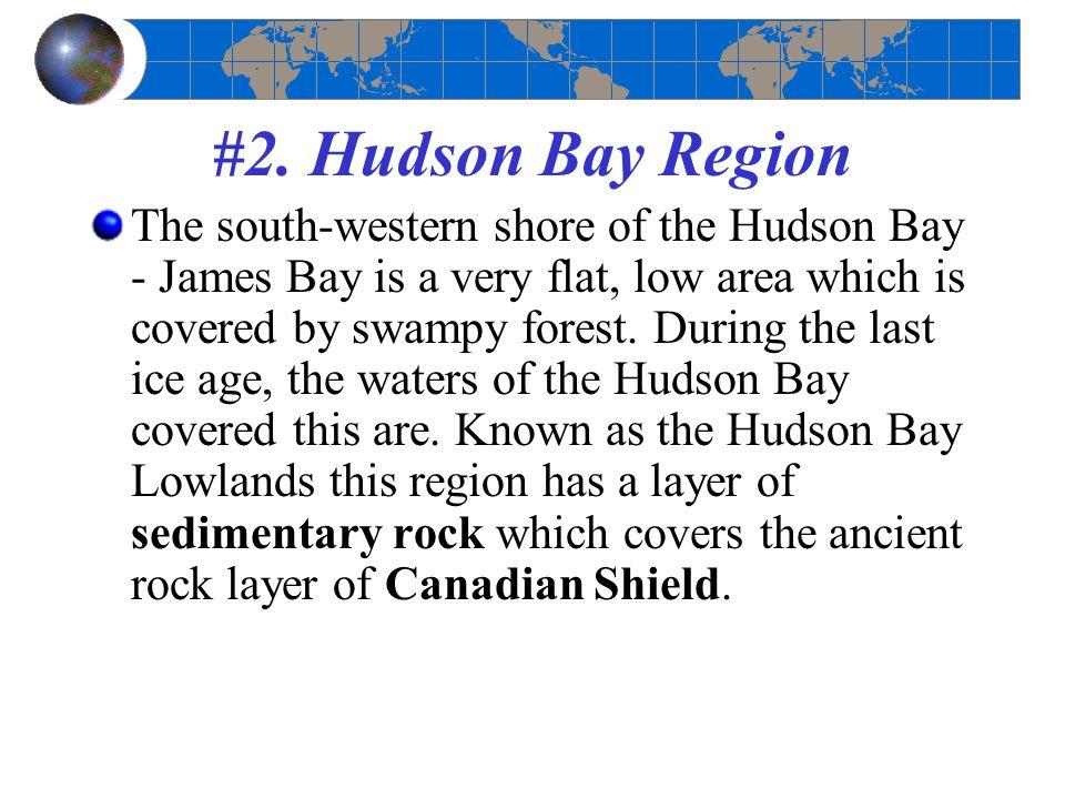 #2. Hudson Bay Region
