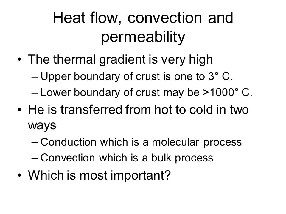 Heat flow, convection and permeability