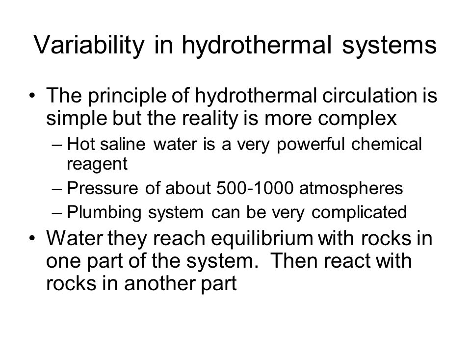 Variability in hydrothermal systems