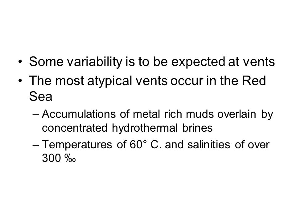 Some variability is to be expected at vents