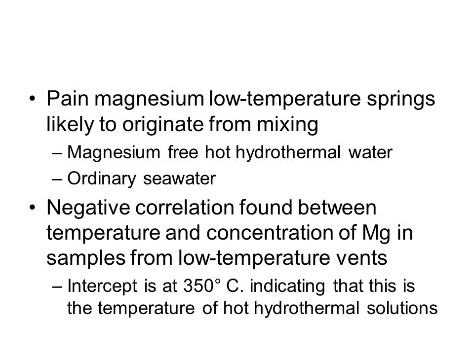 Pain magnesium low-temperature springs likely to originate from mixing