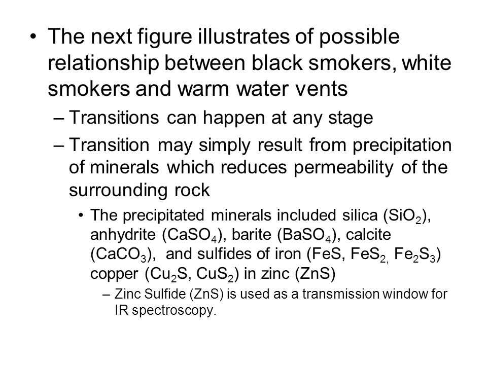 The next figure illustrates of possible relationship between black smokers, white smokers and warm water vents