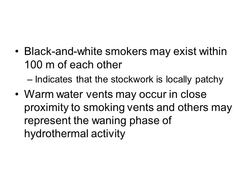 Black-and-white smokers may exist within 100 m of each other