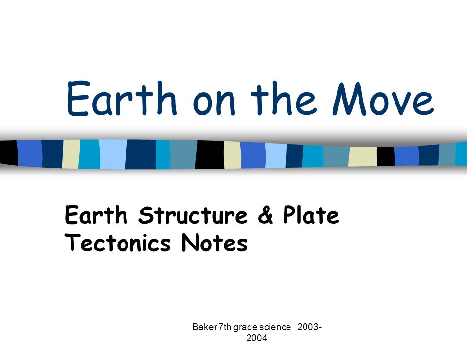 Earth Structure & Plate Tectonics Notes