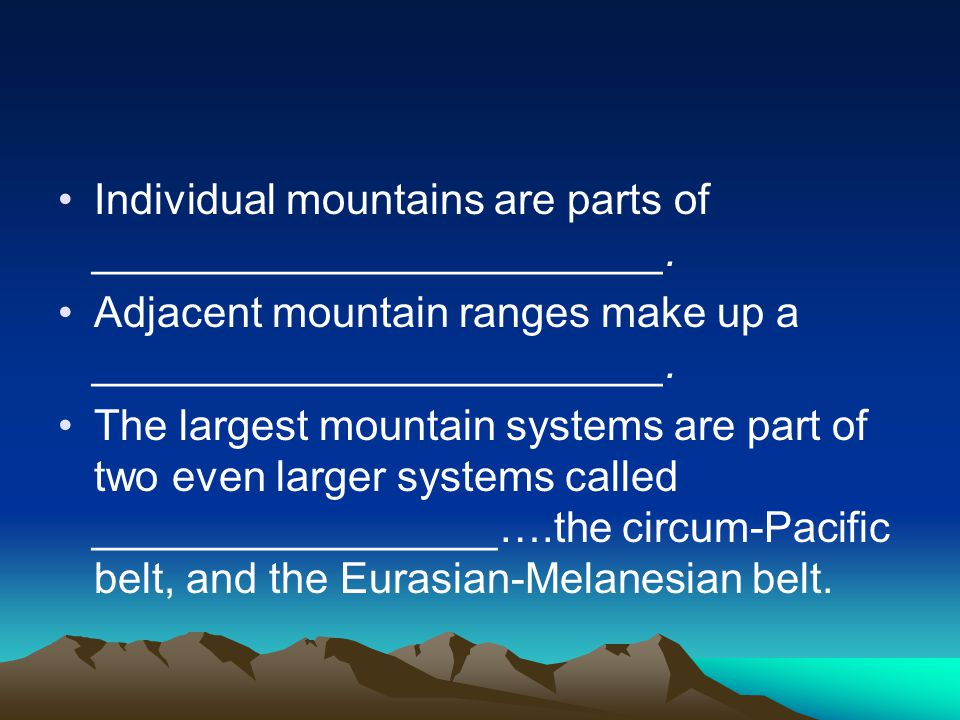 Individual mountains are parts of ________________________.