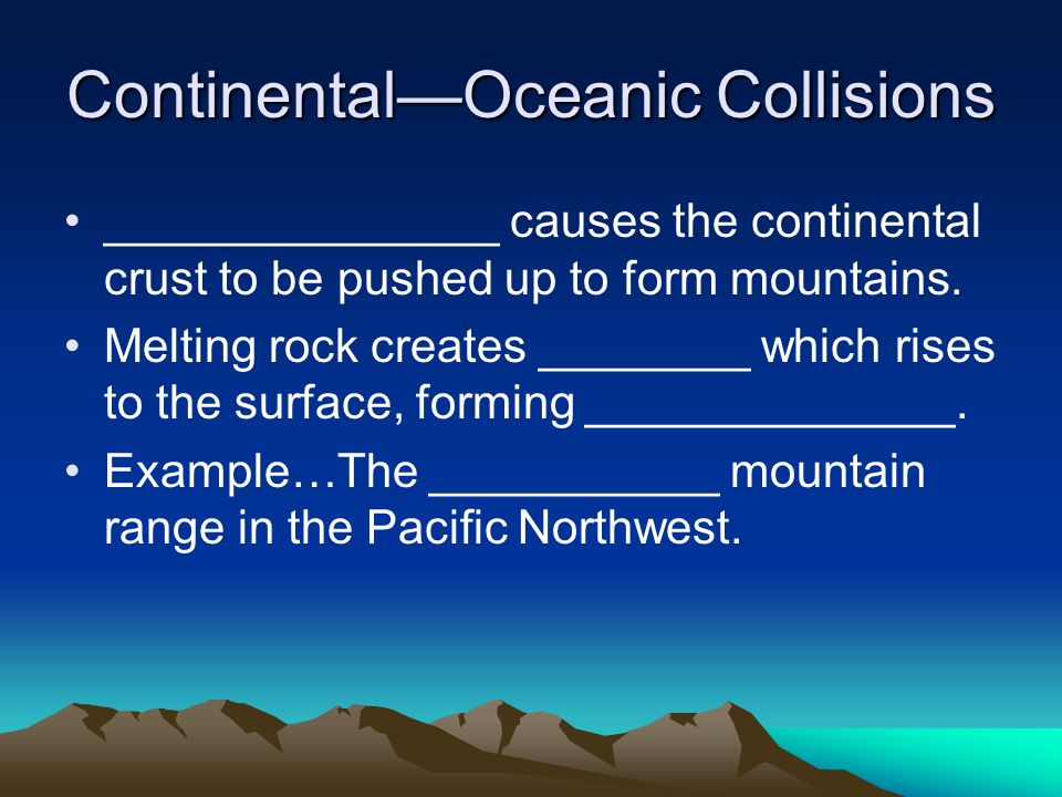 Continental—Oceanic Collisions