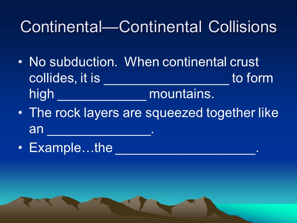 Continental—Continental Collisions