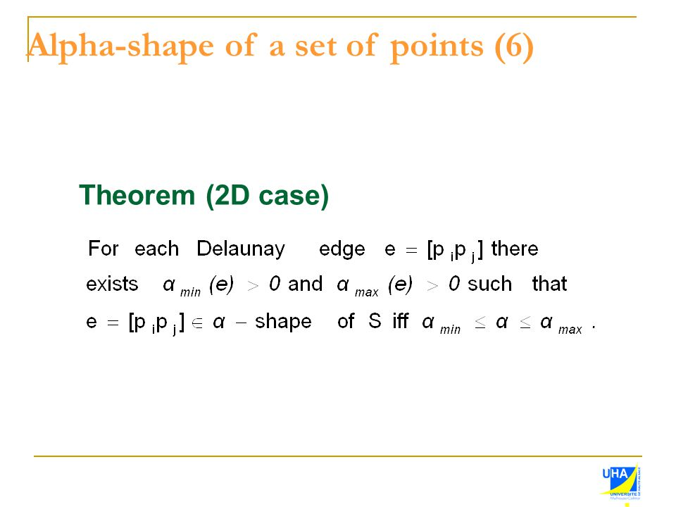 Alpha-shape of a set of points (6)