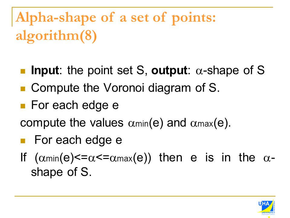 Alpha-shape of a set of points: algorithm(8)