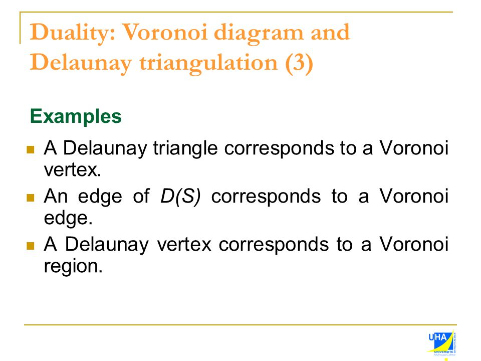 Duality: Voronoi diagram and Delaunay triangulation (3)