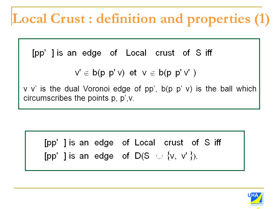 Local Crust : definition and properties (1)