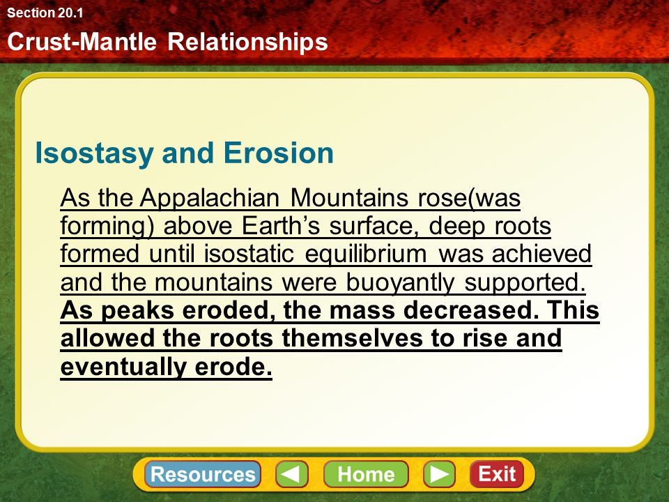 Section 20.1 Crust-Mantle Relationships. Isostasy and Erosion.