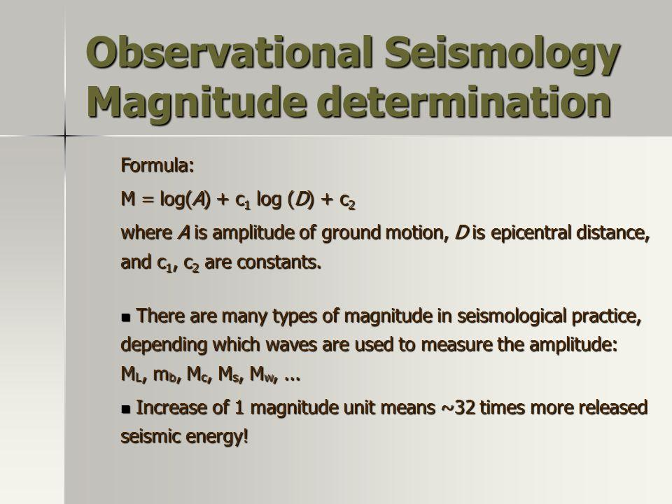 Observational Seismology Magnitude determination