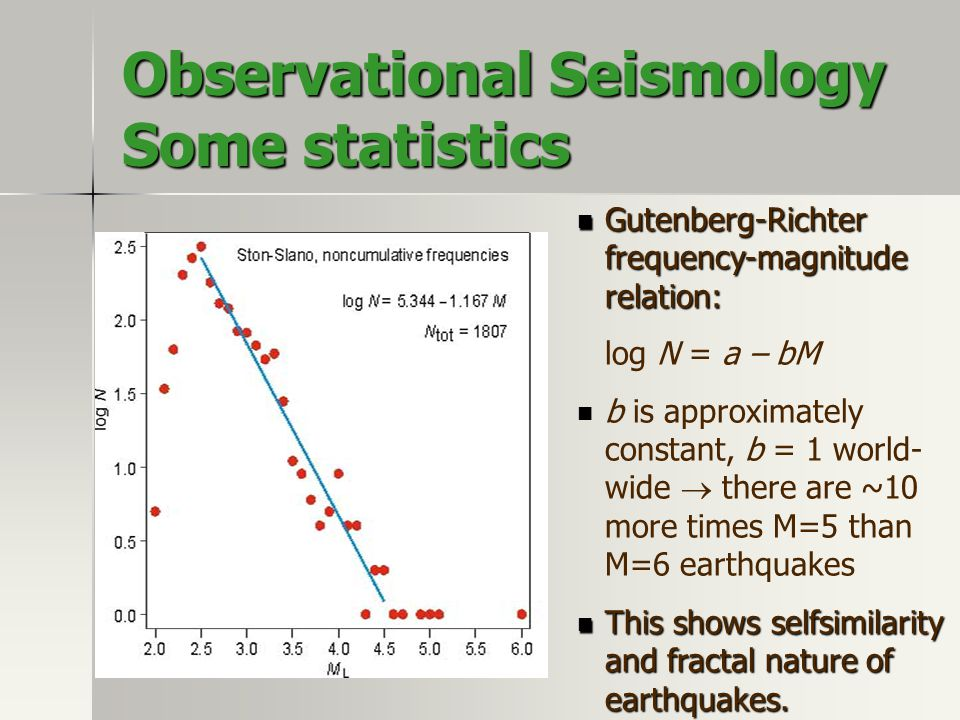 Observational Seismology Some statistics