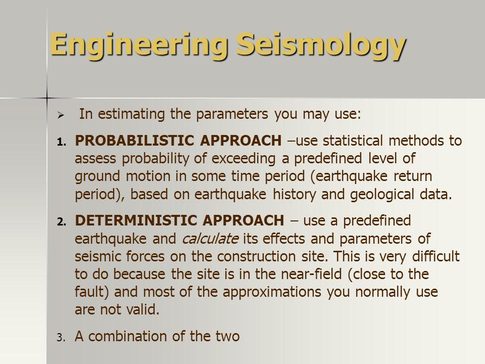 Engineering Seismology