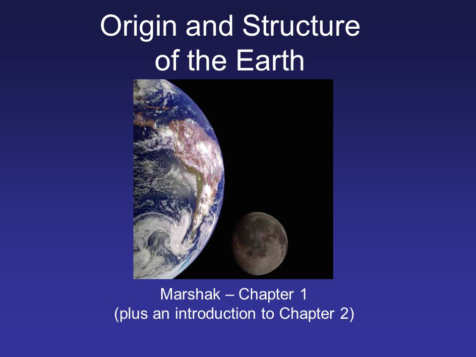 Origin and Structure of the Earth ppt video online download
