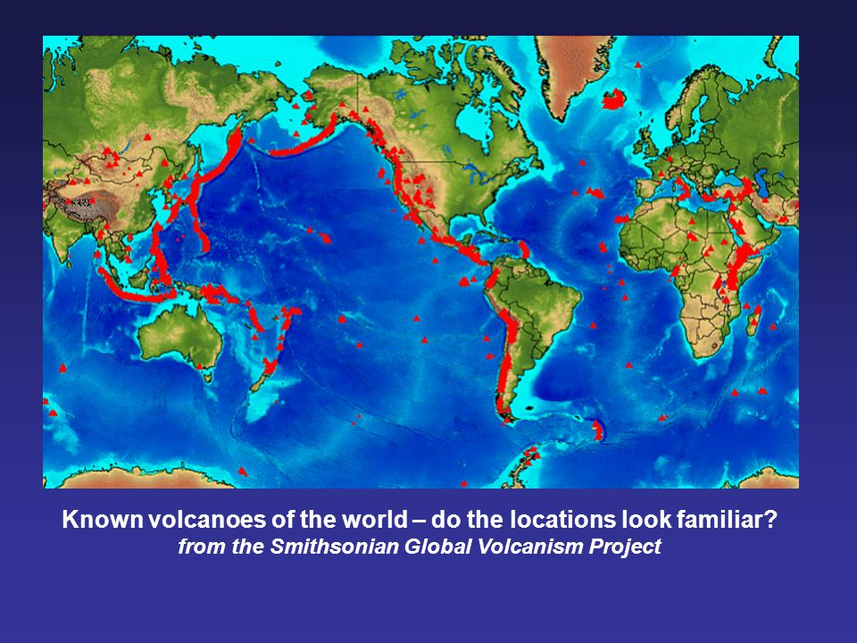 Known volcanoes of the world – do the locations look familiar
