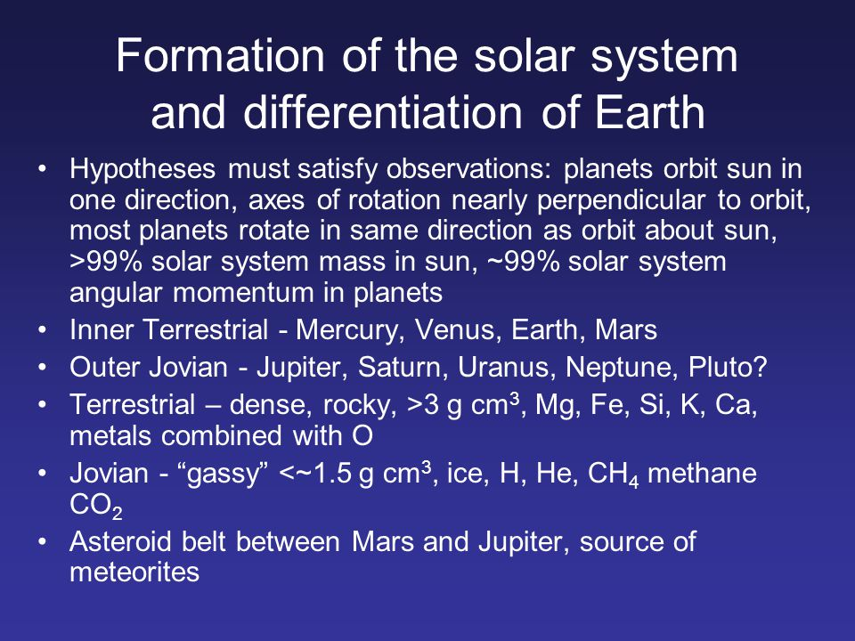 Formation of the solar system and differentiation of Earth