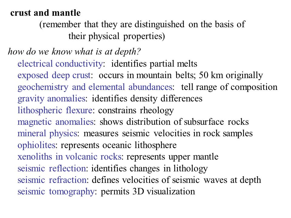 crust and mantle (remember that they are distinguished on the basis of. their physical properties)