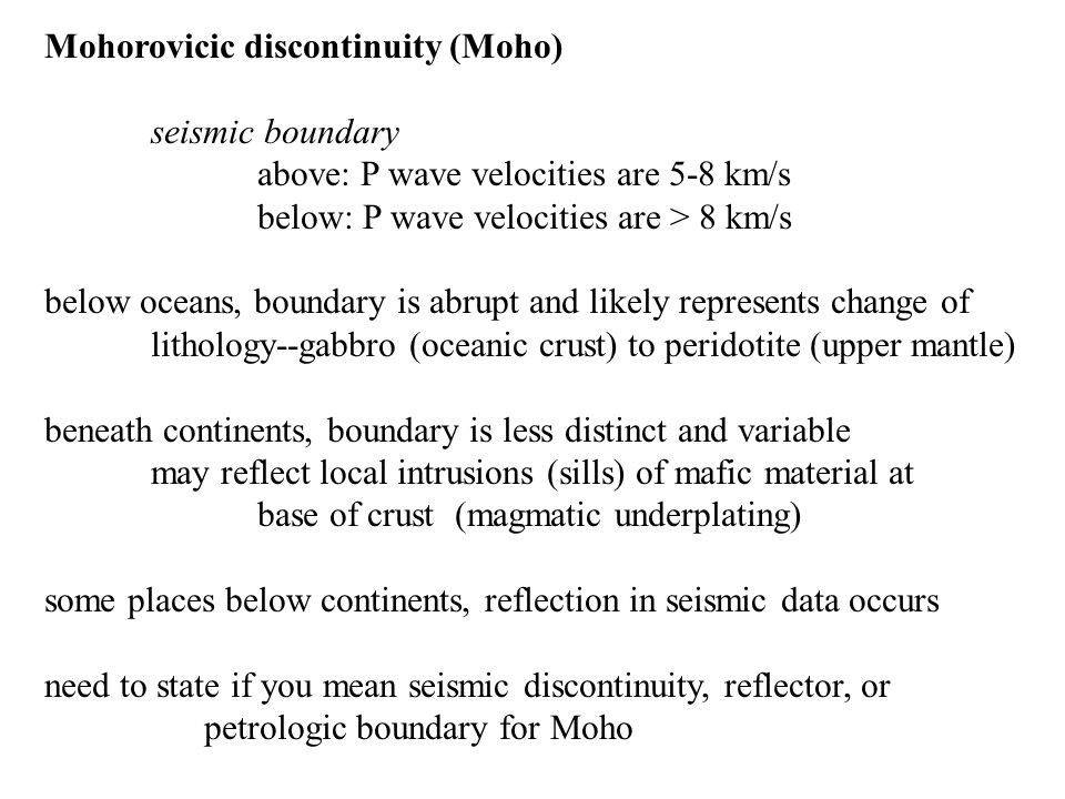 Mohorovicic discontinuity (Moho)