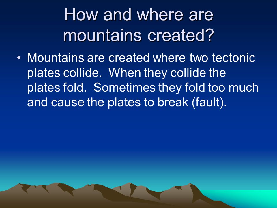 How and where are mountains created