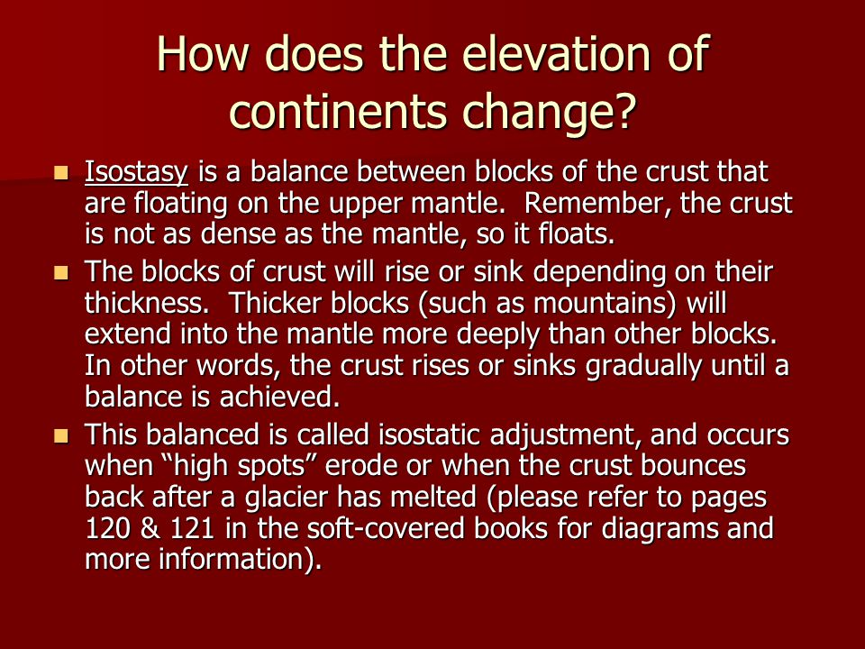 How does the elevation of continents change