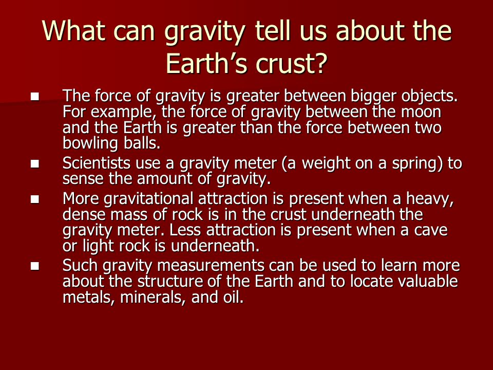 What can gravity tell us about the Earth's crust