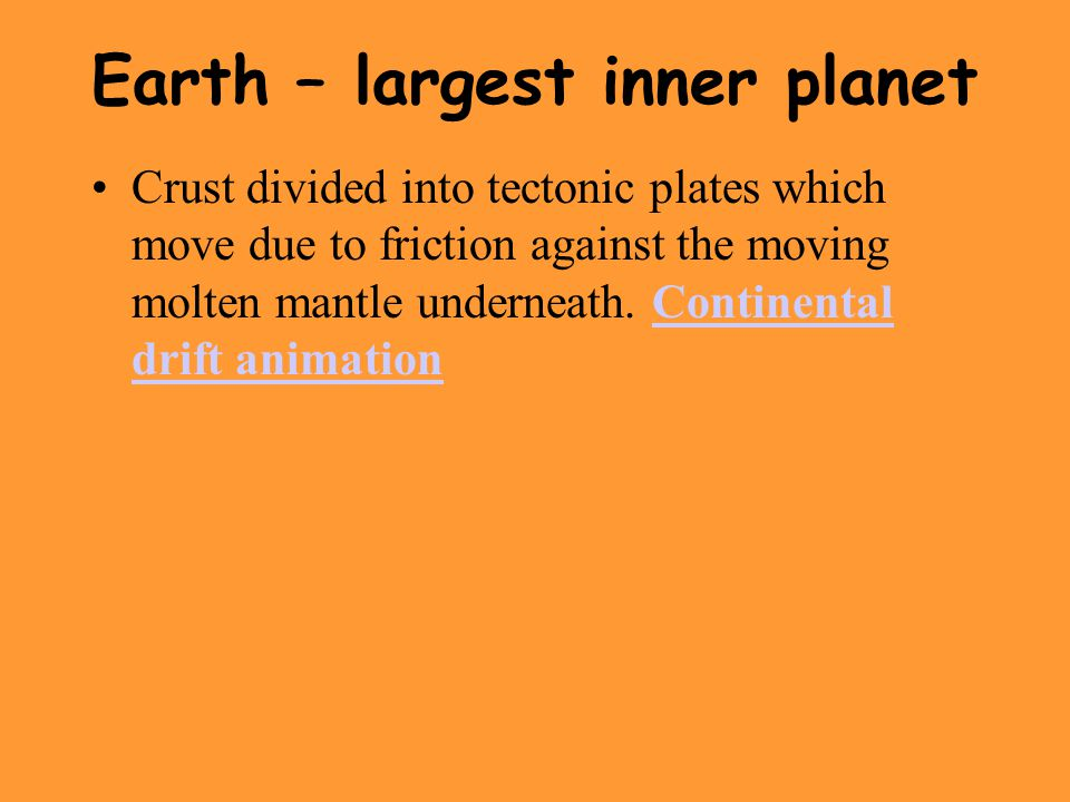 Earth – largest inner planet