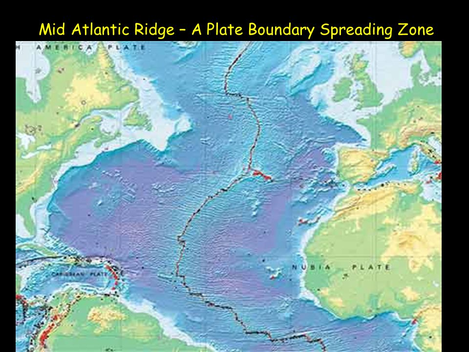 Mid Atlantic Ridge – A Plate Boundary Spreading Zone