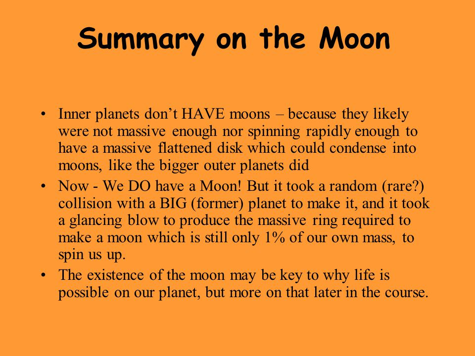 Summary on the Moon