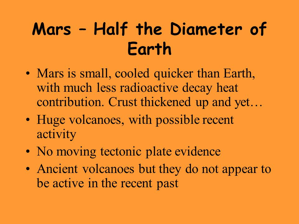 Mars – Half the Diameter of Earth