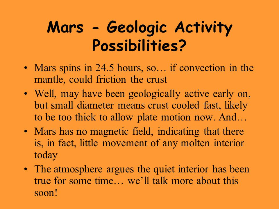 Mars - Geologic Activity Possibilities