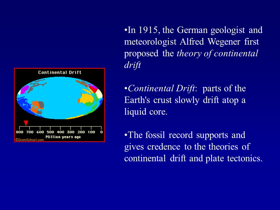 In 1915, the German geologist and meteorologist Alfred Wegener first proposed the theory of continental drift