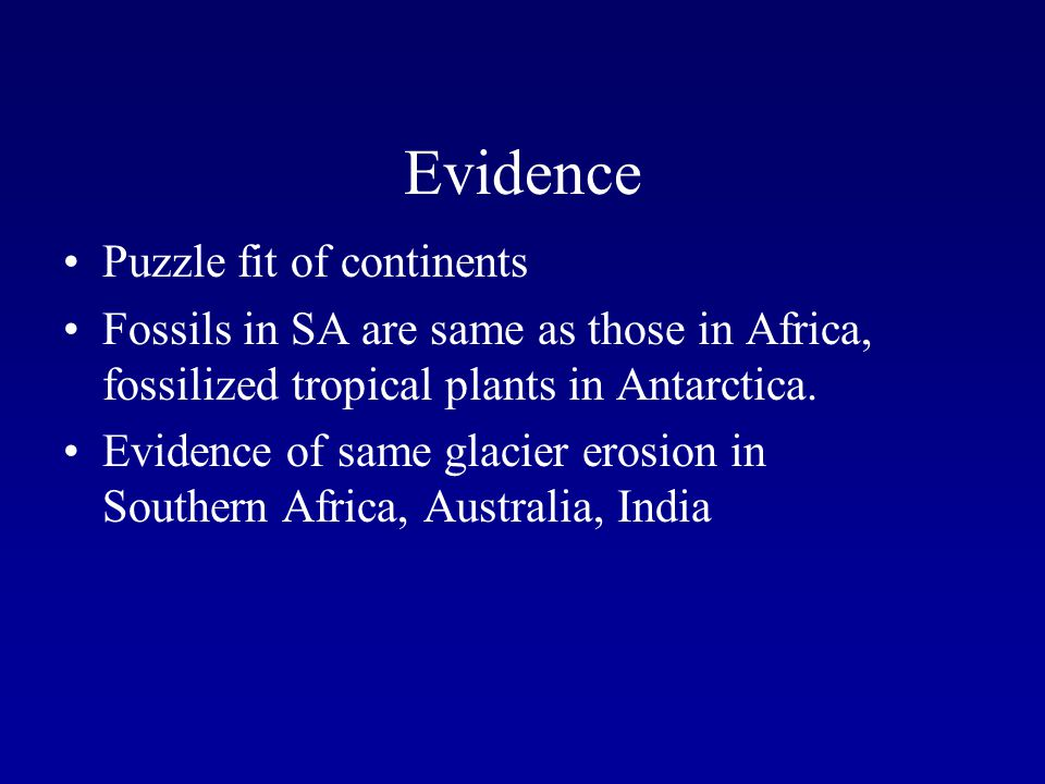 Evidence Puzzle fit of continents