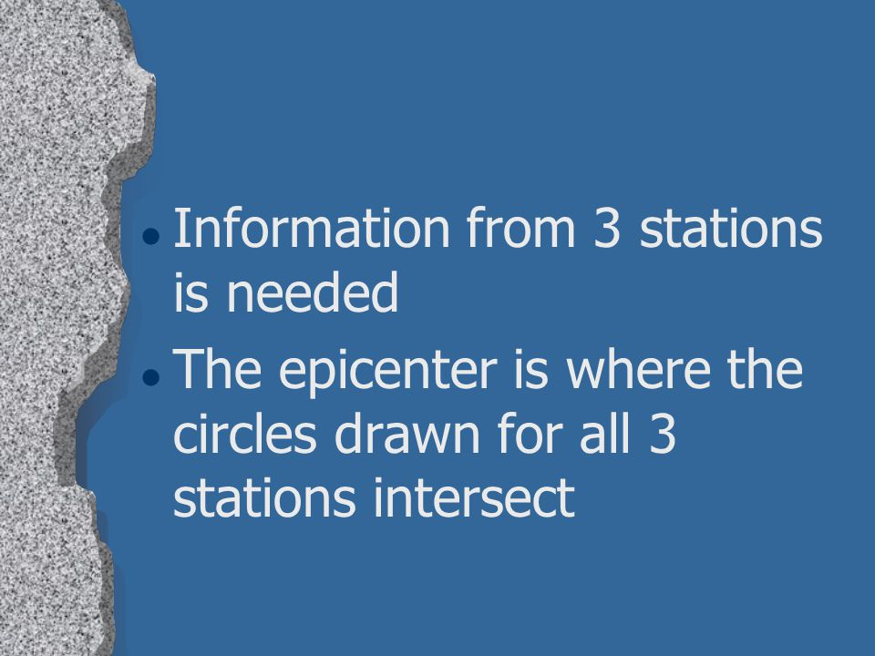 Information from 3 stations is needed