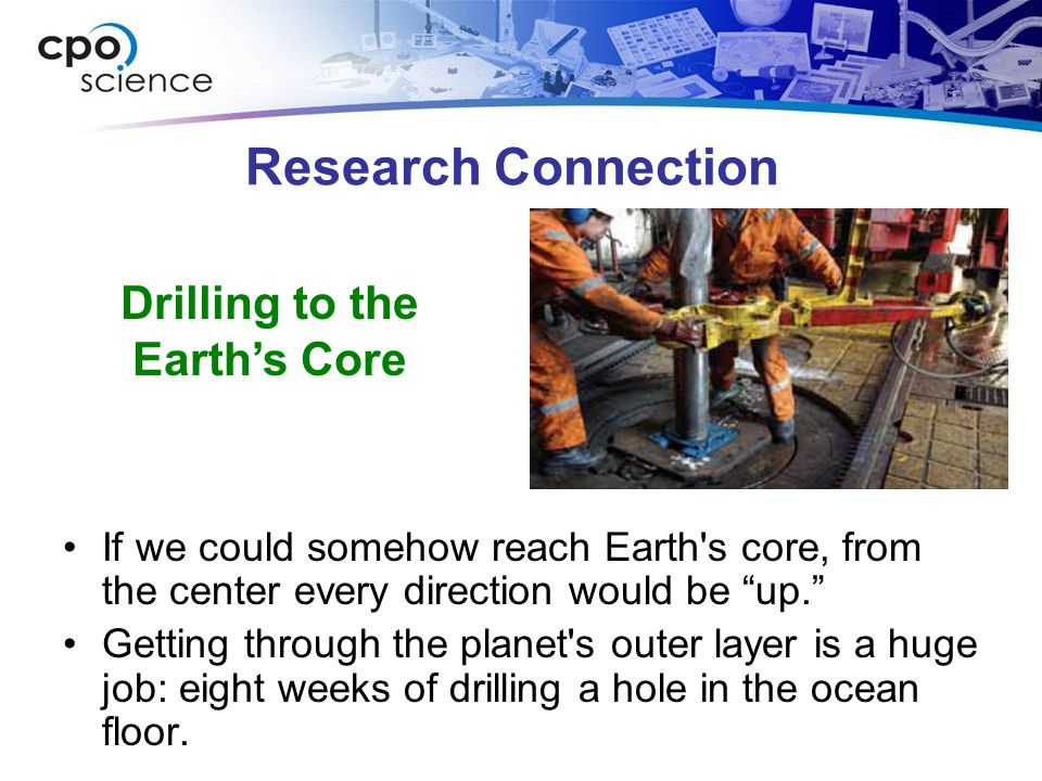 Drilling to the Earth's Core