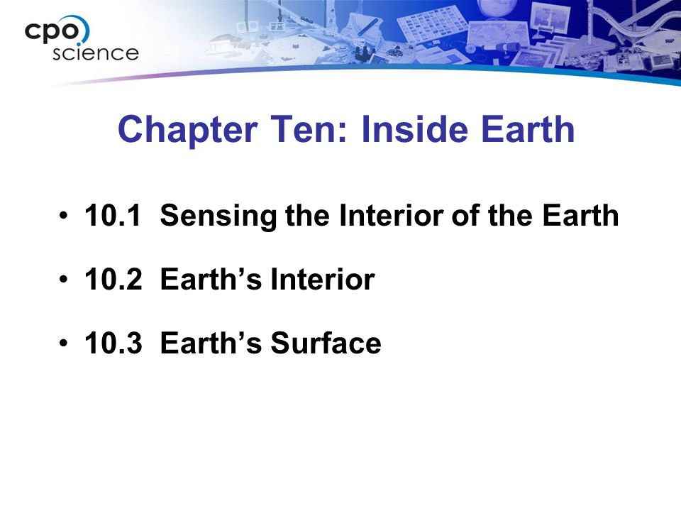 Chapter Ten: Inside Earth