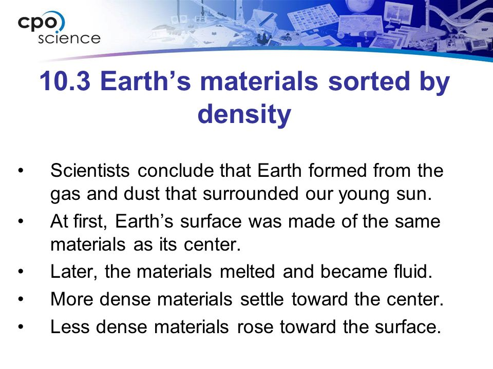 10.3 Earth's materials sorted by density