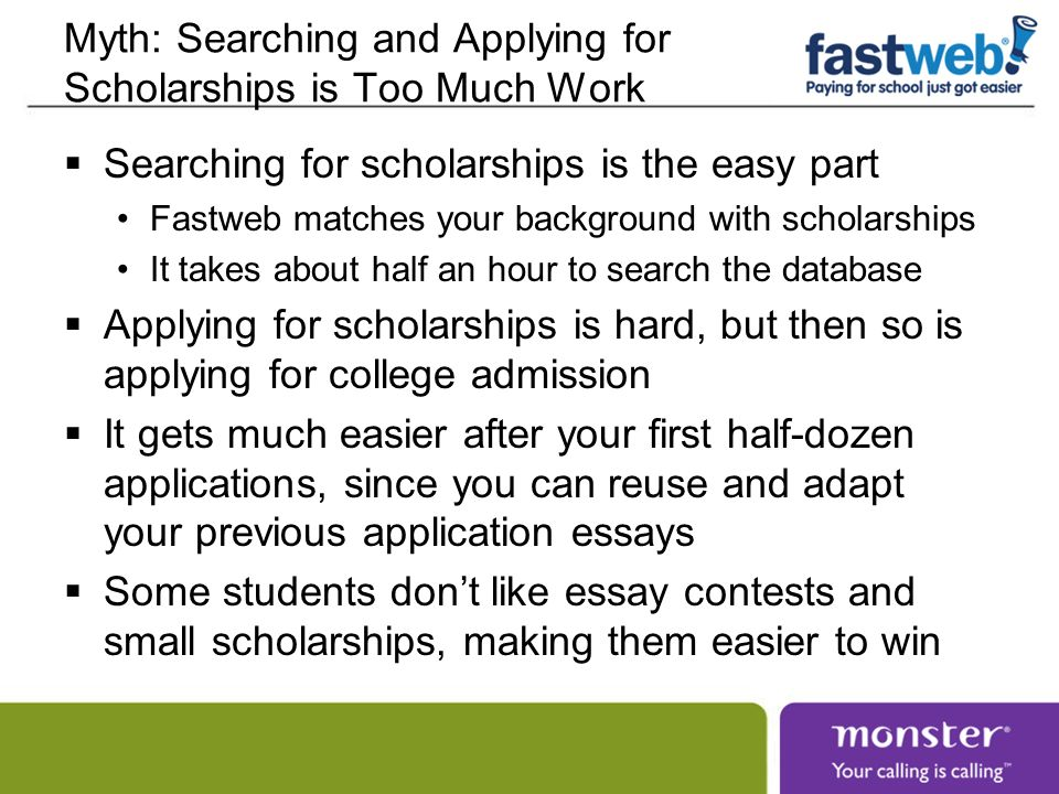 Myth: Searching and Applying for Scholarships is Too Much Work