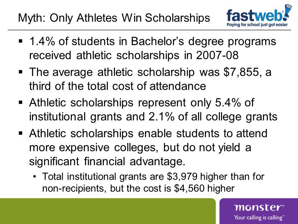 Myth: Only Athletes Win Scholarships