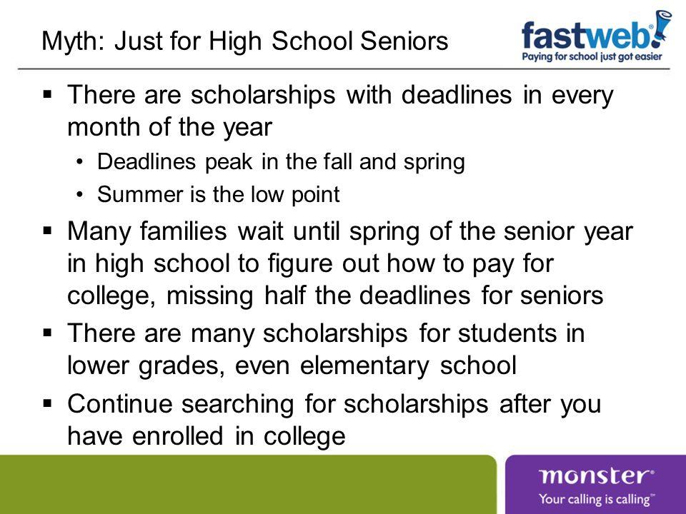 Myth: Just for High School Seniors
