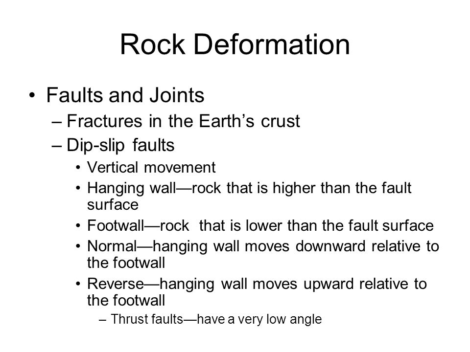 Rock Deformation Faults and Joints Fractures in the Earth's crust