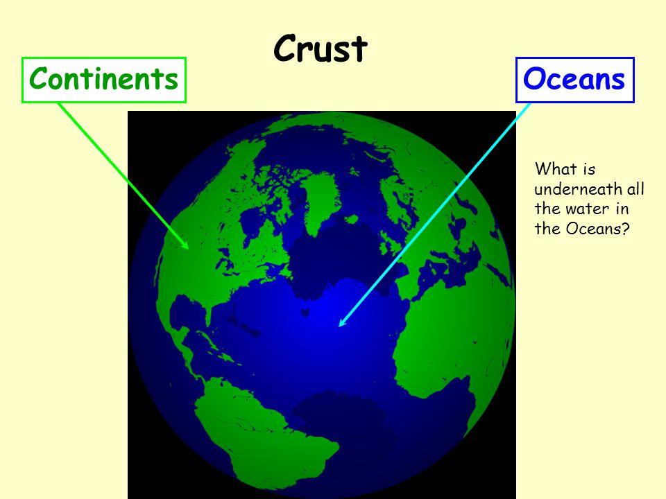 Crust Continents Oceans