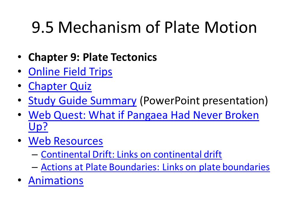 9.5 Mechanism of Plate Motion