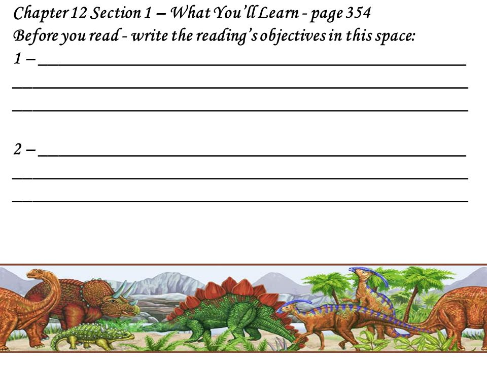 Chapter 12 Section 1 – What You'll Learn - page 354