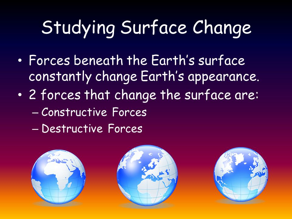 Studying Surface Change