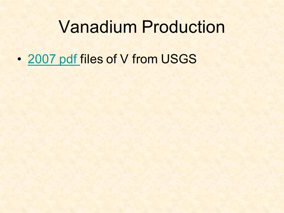 Vanadium Production 2007 pdf files of V from USGS