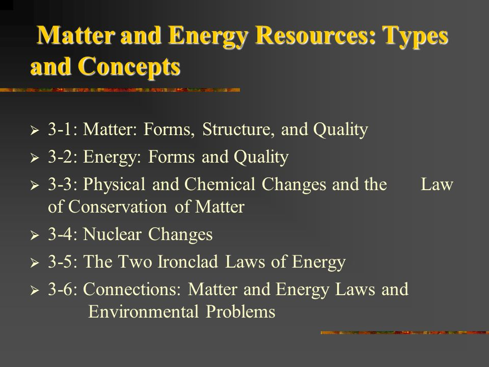 Matter and Energy Resources: Types and Concepts